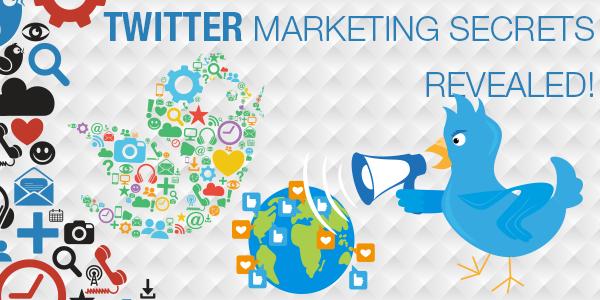 Twitter Marketing Secrets Revealed!